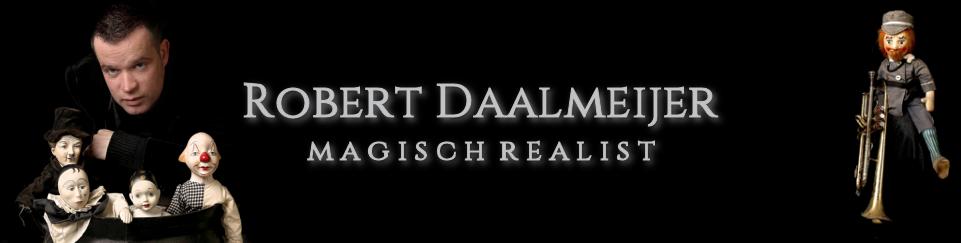 Robert Daalmeijer - magisch realist